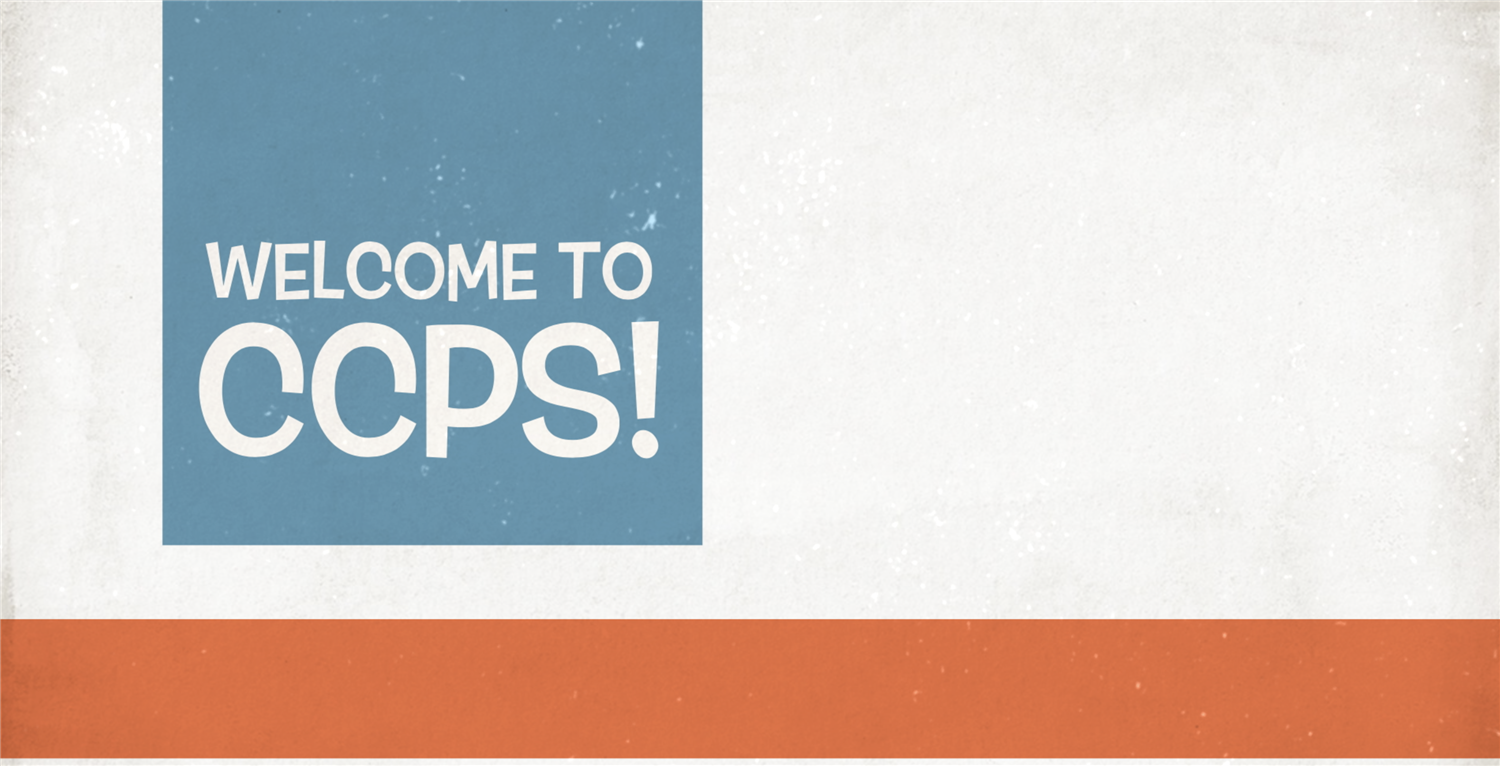 click here to view the ccps welcome video for the 2020-2021 school year
